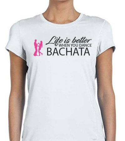 Life is better when you dance Bachata